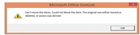 Can't move the items. Could not Move the item. The original was either moved or deleted, or access was denied.